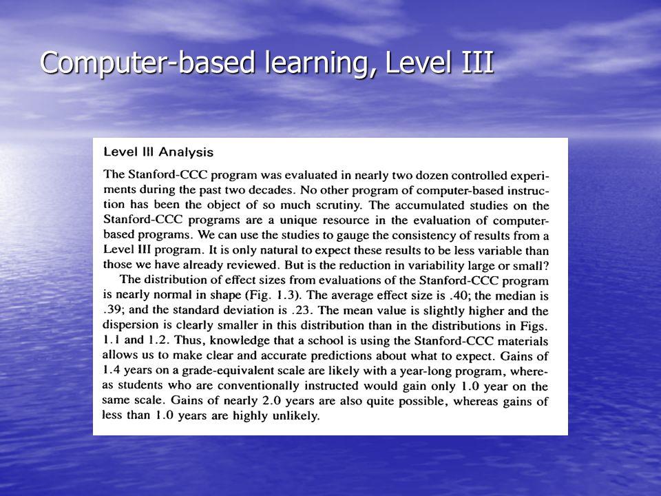 Computer-based learning, Level III