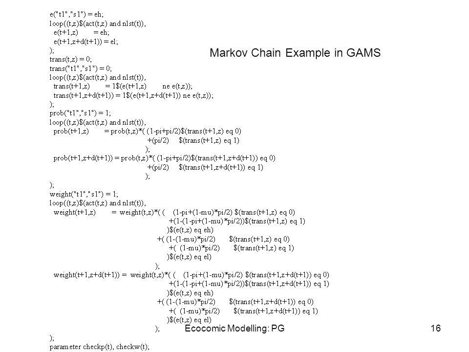 Ecocomic Modelling: PG16 Markov Chain Example in GAMS