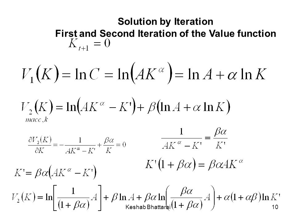 Keshab Bhattarai10 Solution by Iteration First and Second Iteration of the Value function