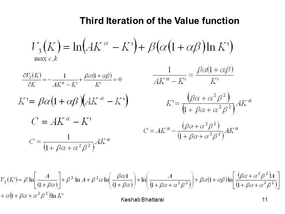 Keshab Bhattarai11 Third Iteration of the Value function
