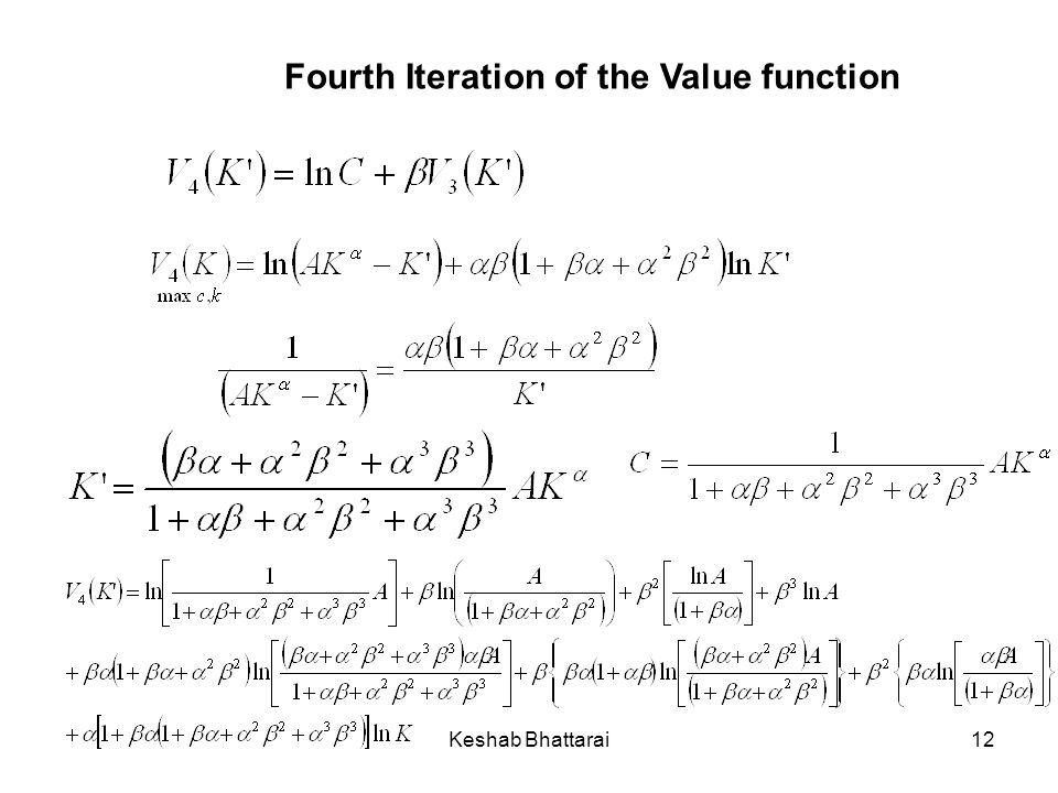 Keshab Bhattarai12 Fourth Iteration of the Value function