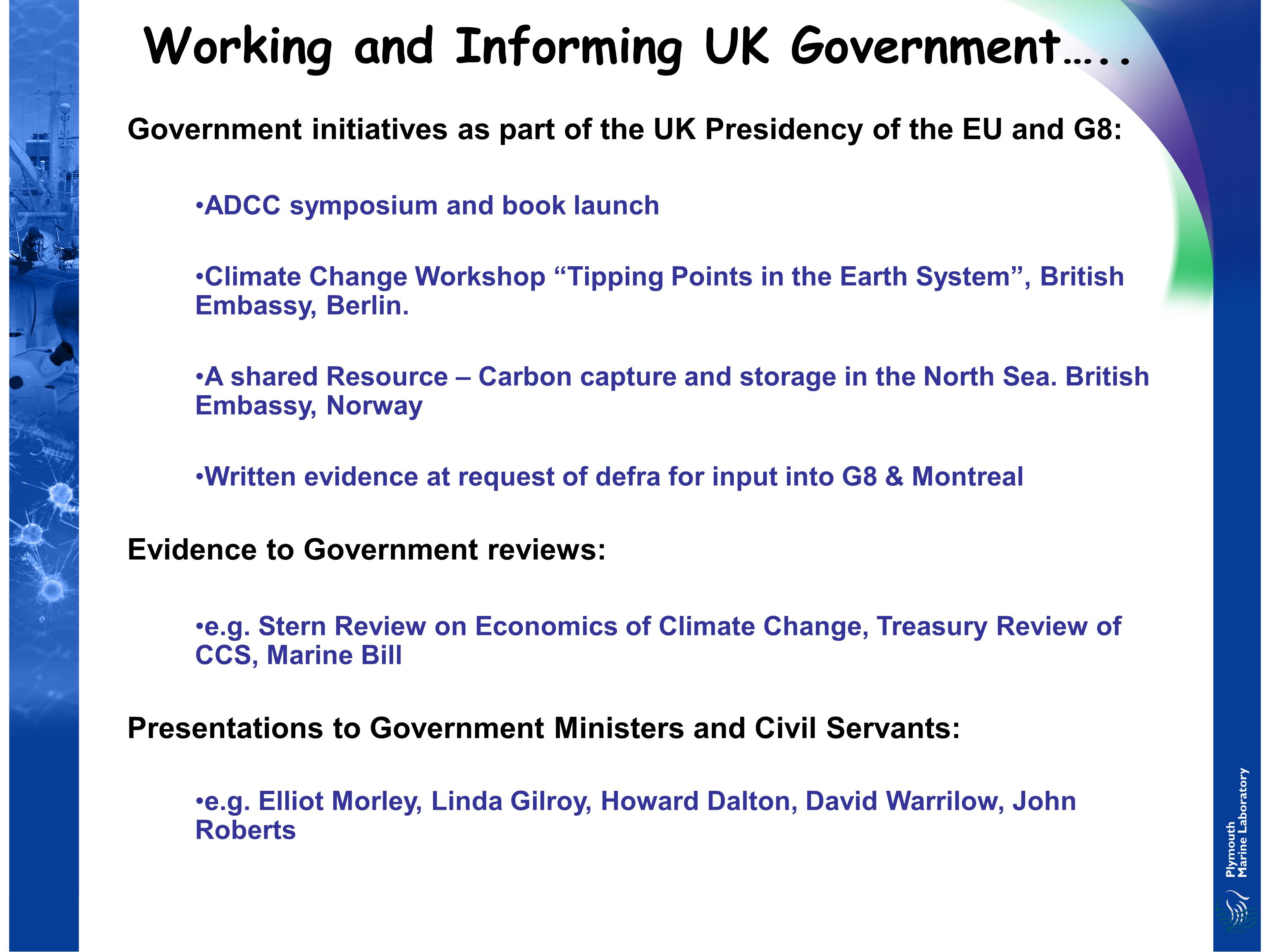 Working and Informing UK Government…..