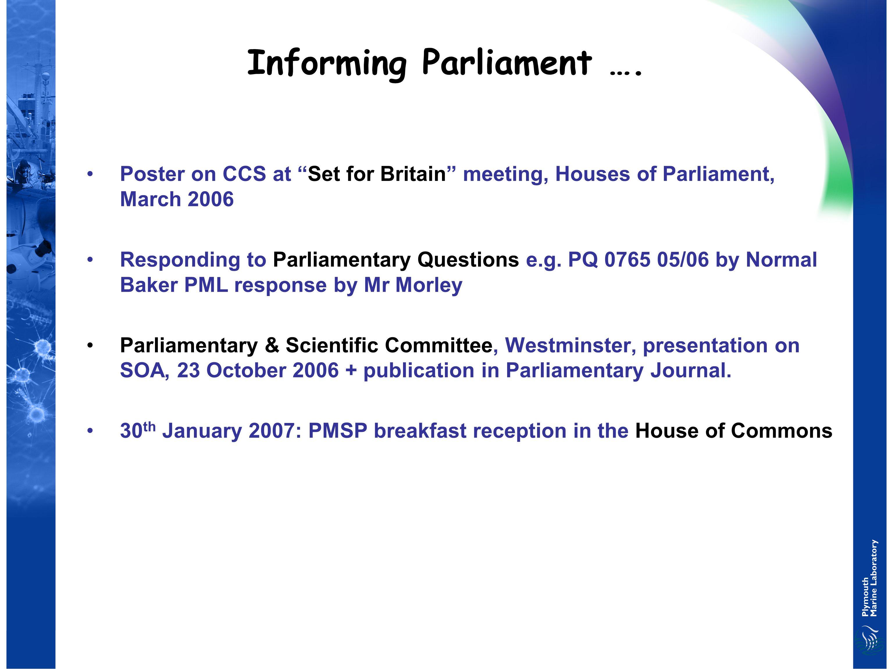 Informing Parliament ….
