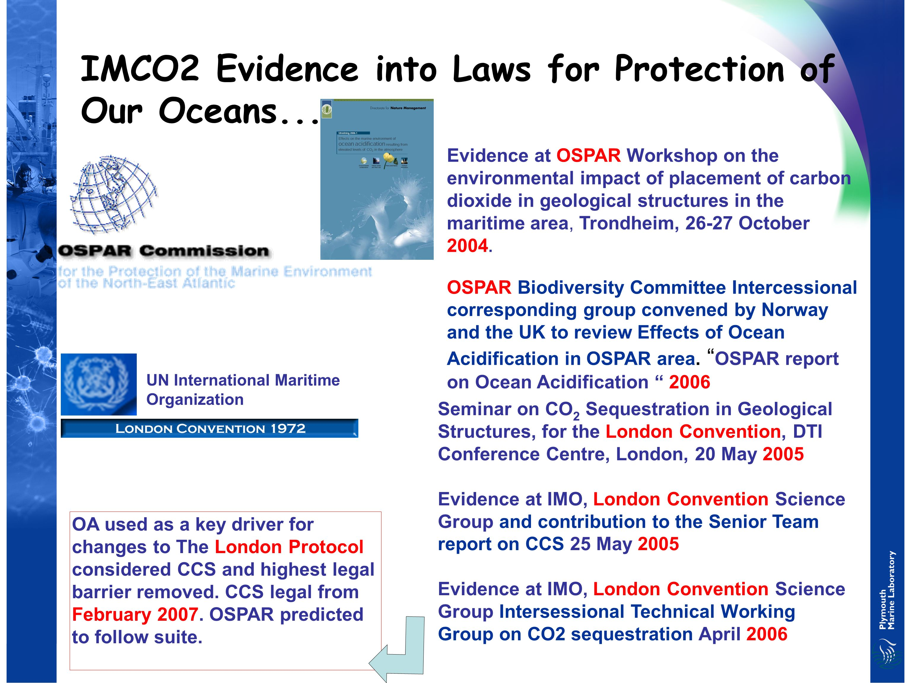 IMCO2 Evidence into Laws for Protection of Our Oceans.....