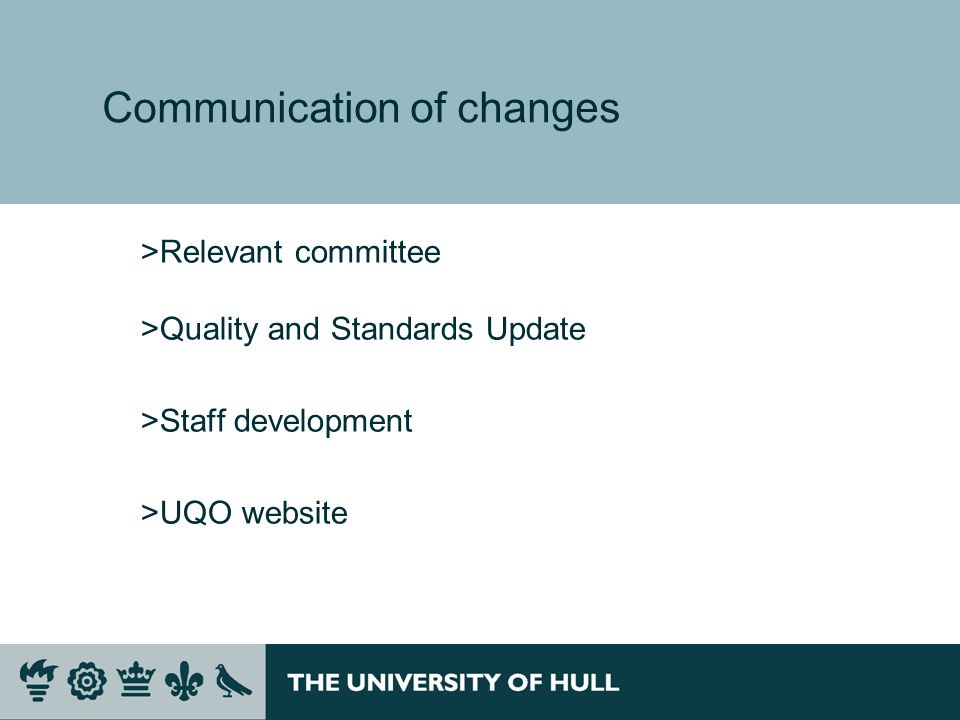 Communication of changes >Relevant committee >Quality and Standards Update >Staff development >UQO website