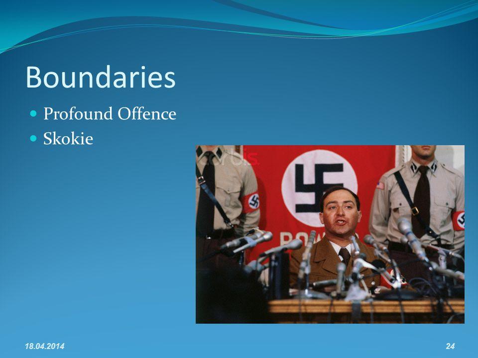 Boundaries Profound Offence Skokie 18.04.201424