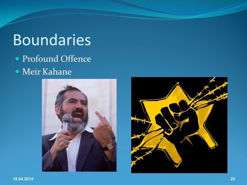 Boundaries Profound Offence Meir Kahane 18.04.201425