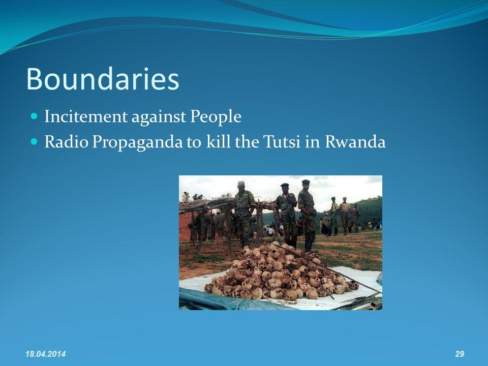 Boundaries Incitement against People Radio Propaganda to kill the Tutsi in Rwanda 18.04.201429