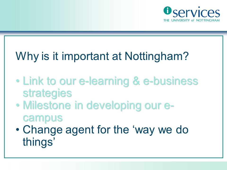 Why is it important at Nottingham.