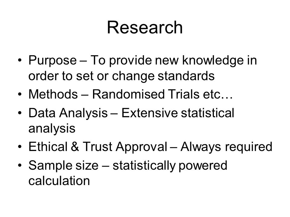 How the Trust processes Research & Audit The NHS clinical effectiveness initiative explicitly links research and clinical audit, without research we wont know what clinically effective practice is without audit we wont know whether it is being practised