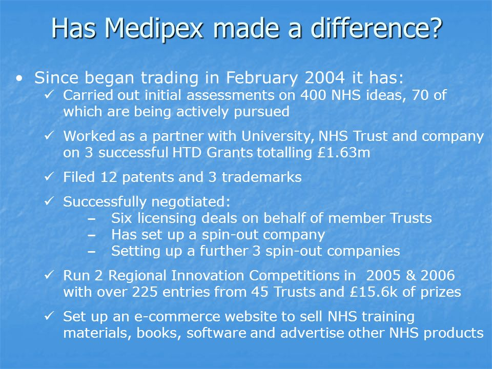 Has Medipex made a difference.