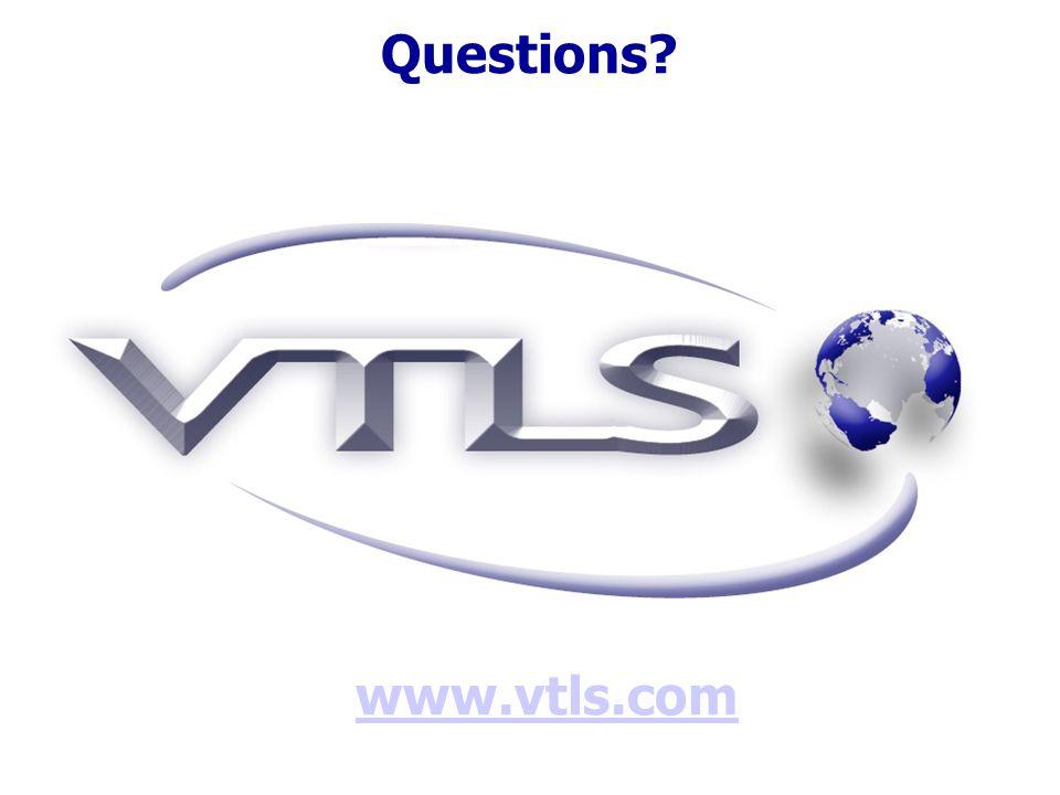 Questions? www.vtls.com