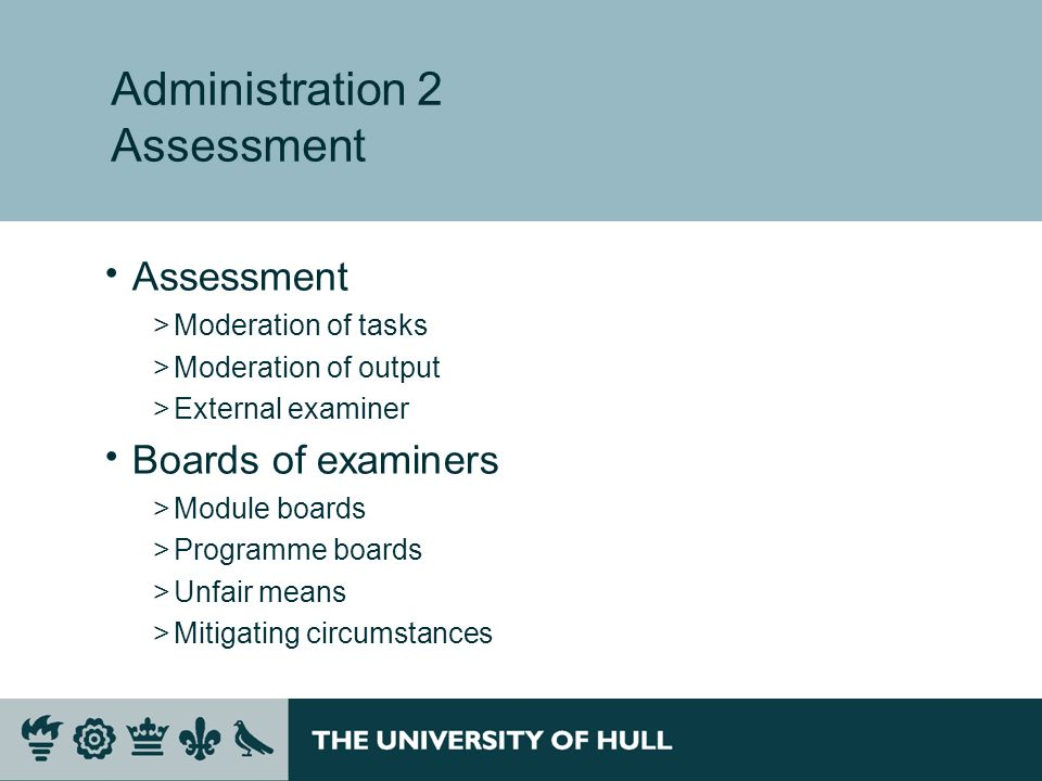 Administration 2 Assessment Assessment >Moderation of tasks >Moderation of output >External examiner Boards of examiners >Module boards >Programme boa