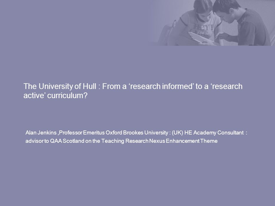 The University of Hull : From a research informed to a research active curriculum.