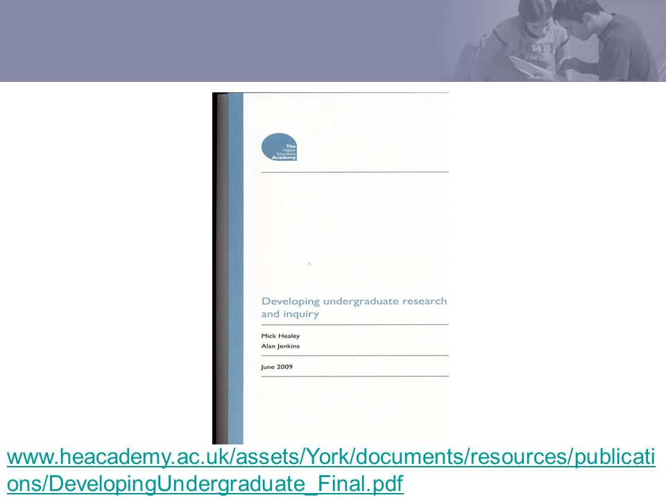 www.heacademy.ac.uk/assets/York/documents/resources/publicati ons/DevelopingUndergraduate_Final.pdf