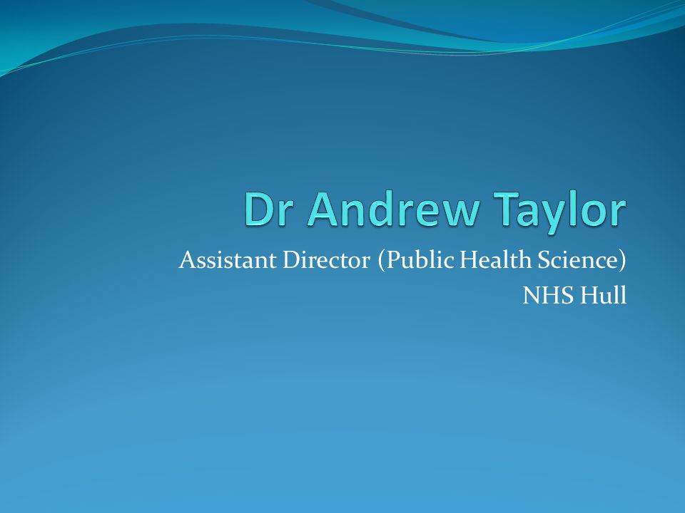 Assistant Director (Public Health Science) NHS Hull