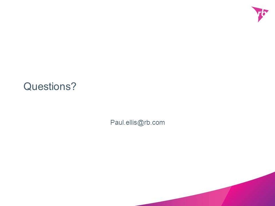 Questions? Paul.ellis@rb.com