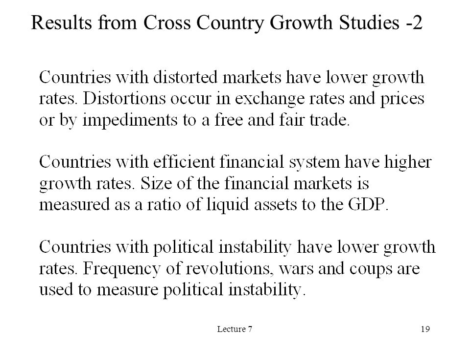 Lecture 719 Results from Cross Country Growth Studies -2
