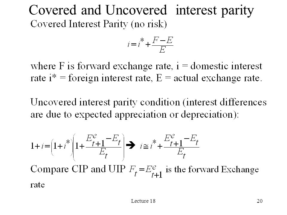 Lecture 1820 Covered and Uncovered interest parity