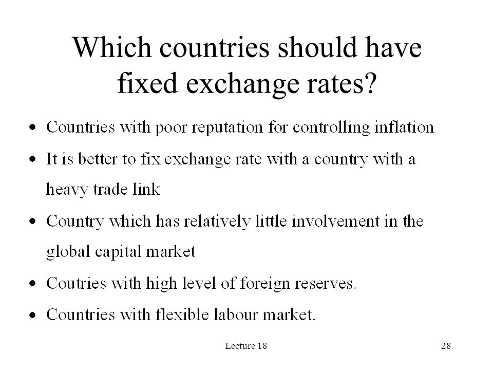 Lecture 1828 Which countries should have fixed exchange rates?
