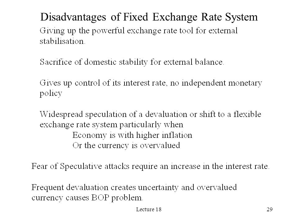 Lecture 1829 Disadvantages of Fixed Exchange Rate System
