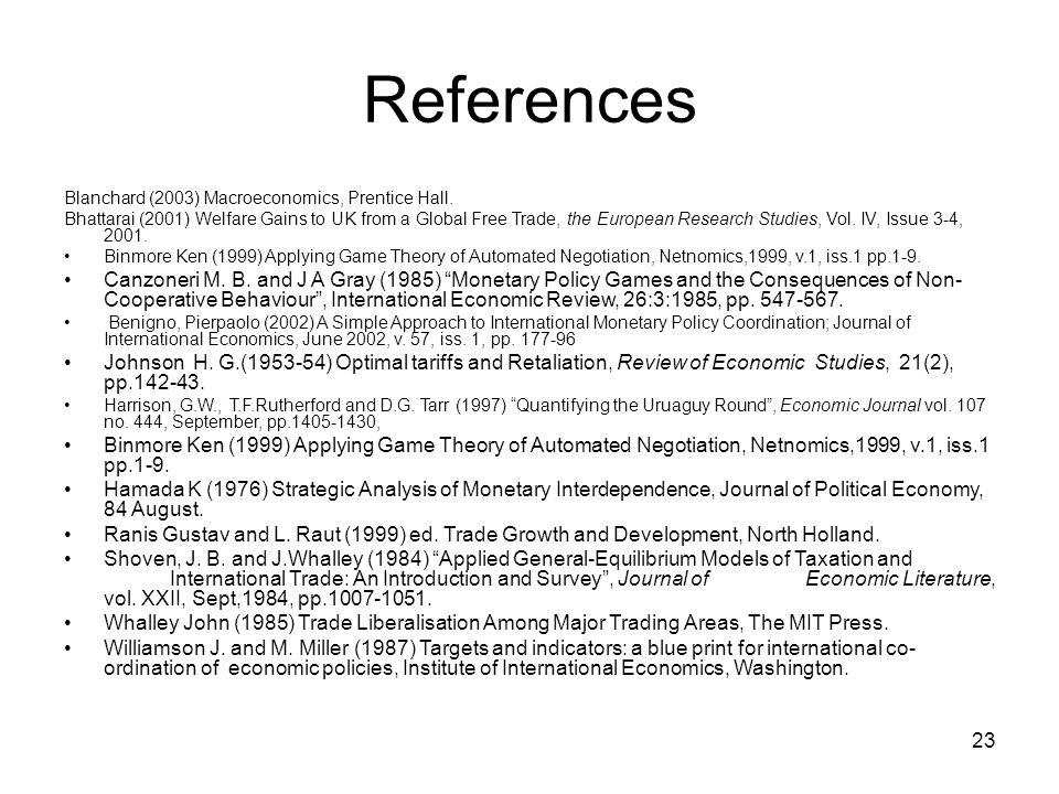 23 References Blanchard (2003) Macroeconomics, Prentice Hall.