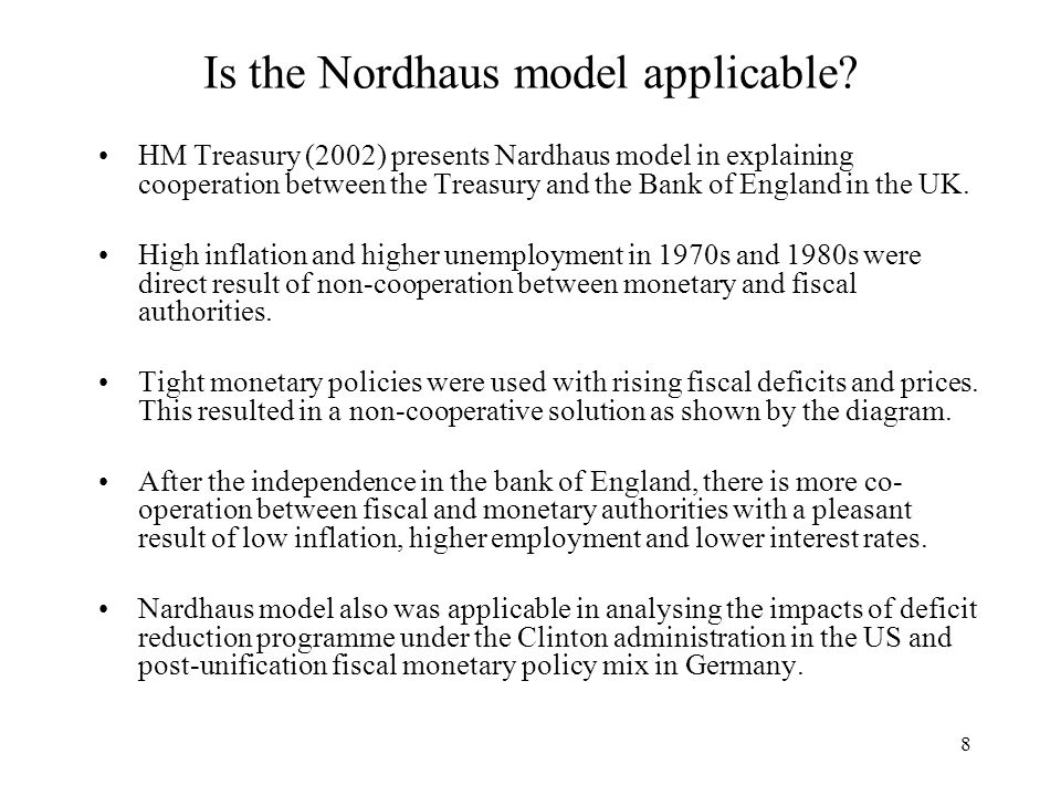 8 Is the Nordhaus model applicable.