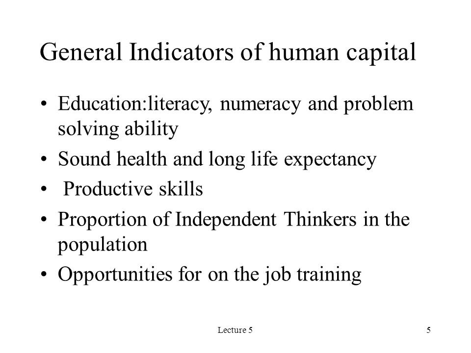 Lecture 56 Specific Elements of Human Capital