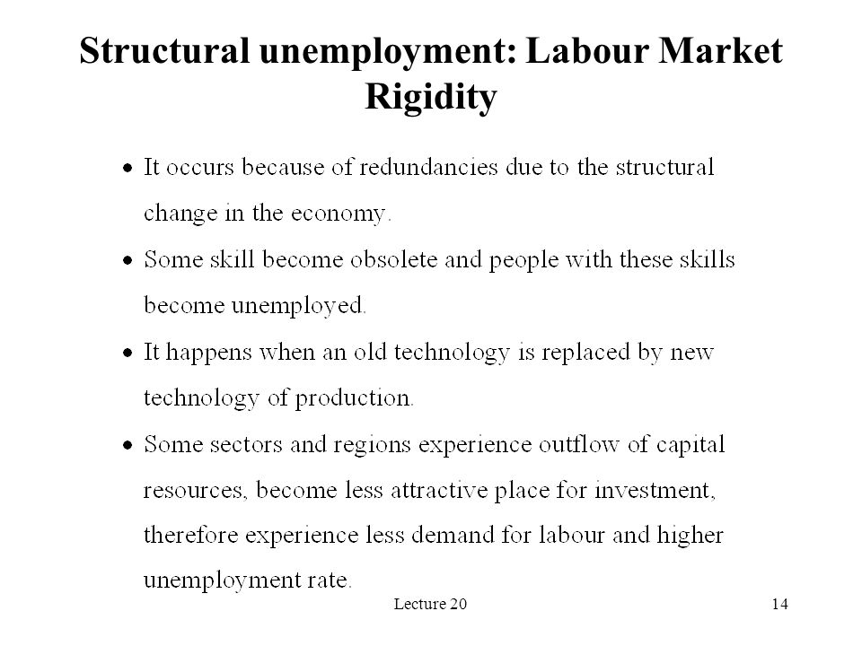 Lecture 2014 Structural unemployment: Labour Market Rigidity