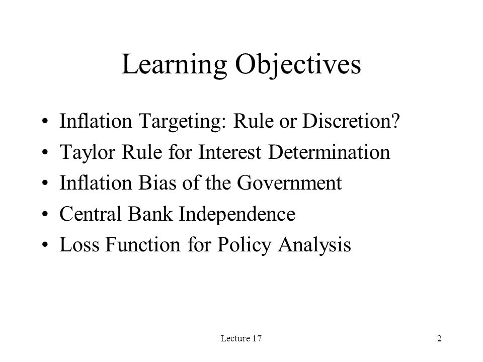 Lecture 173 Policy Rule vs. Optimal Discretion for Inflation Targeting