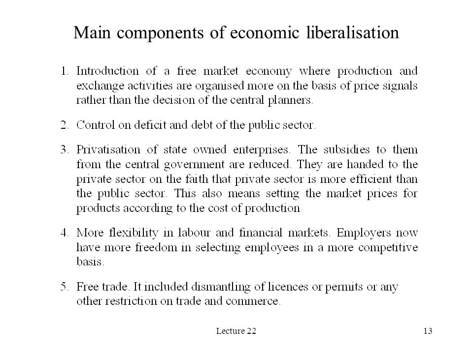 Lecture 2213 Main components of economic liberalisation