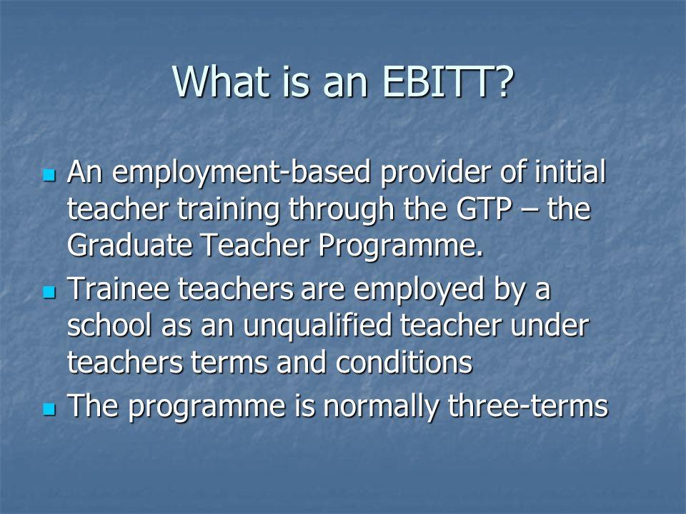 What is an EBITT.