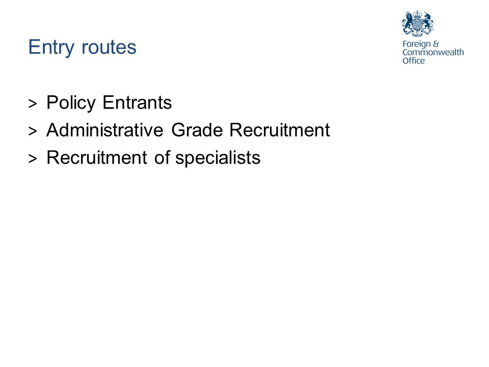 Entry routes > Policy Entrants > Administrative Grade Recruitment > Recruitment of specialists