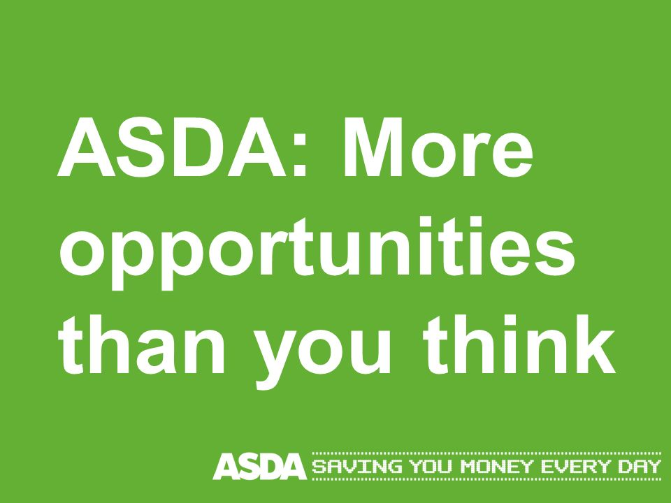 ASDA: More opportunities than you think