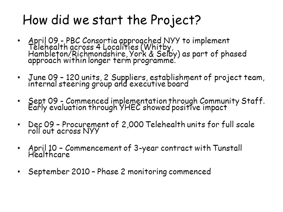 How did we start the Project.