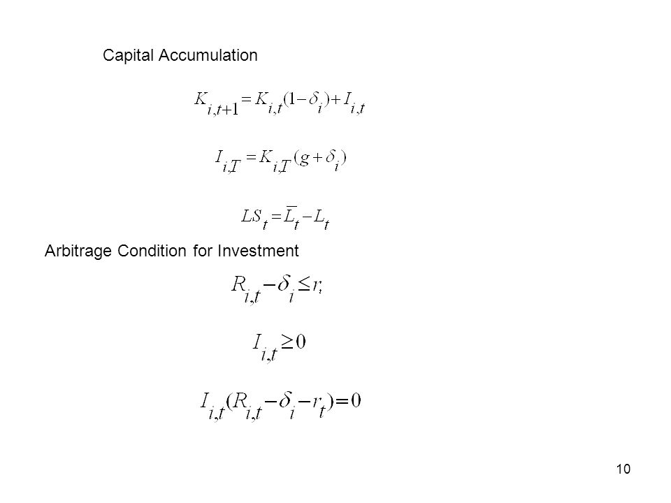 10 Capital Accumulation Arbitrage Condition for Investment