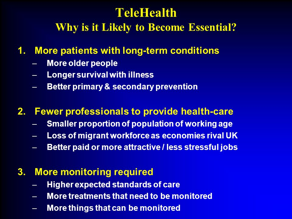 TeleHealth Why is it Likely to Become Essential.
