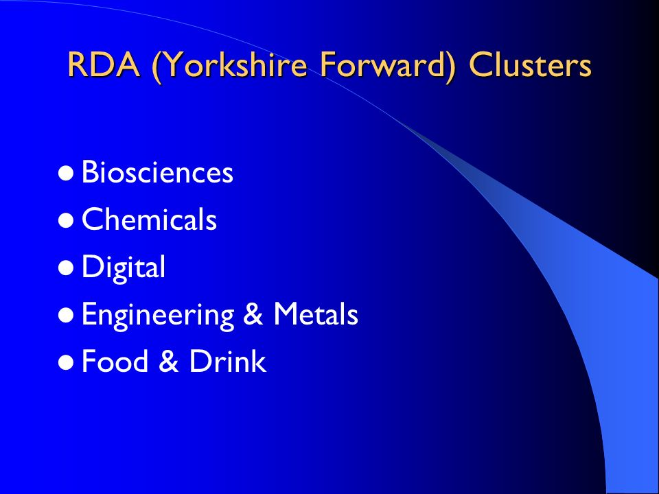 RDA (Yorkshire Forward) Clusters Biosciences Chemicals Digital Engineering & Metals Food & Drink