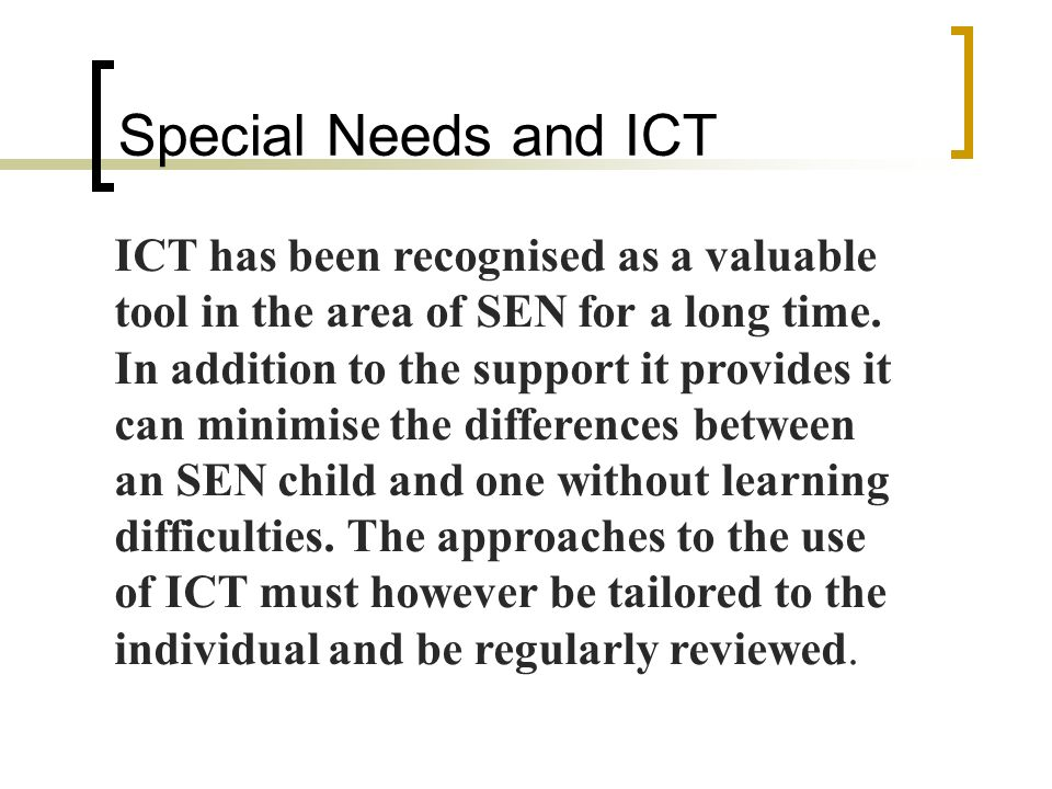 Unit 4 Using ICT to support SEN