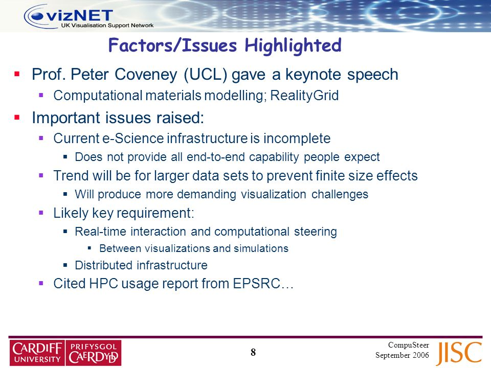 8 CompuSteer September 2006 Factors/Issues Highlighted Prof.