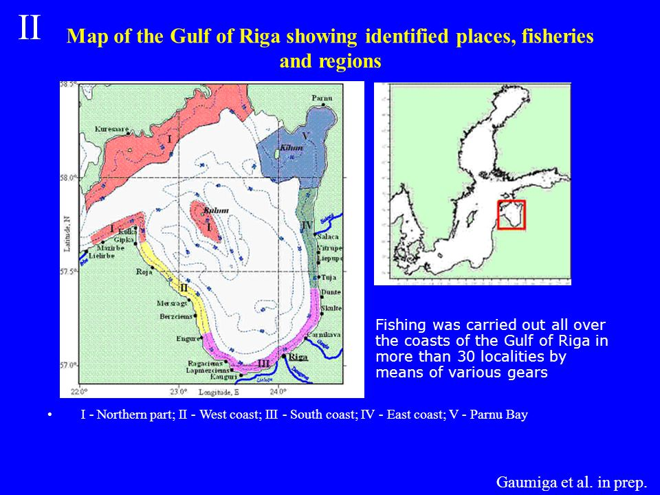 Map of the Gulf of Riga showing identified places, fisheries and regions I - Northern part; II - West coast; III - South coast; IV - East coast; V - Parnu Bay Fishing was carried out all over the coasts of the Gulf of Riga in more than 30 localities by means of various gears Gaumiga et al.