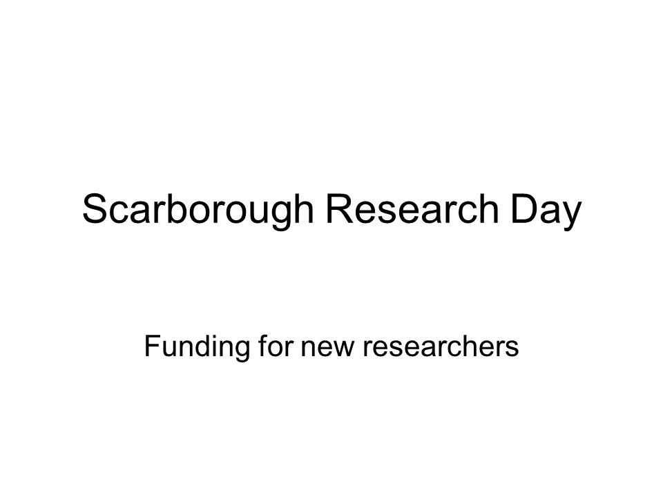 Scarborough Research Day Funding for new researchers
