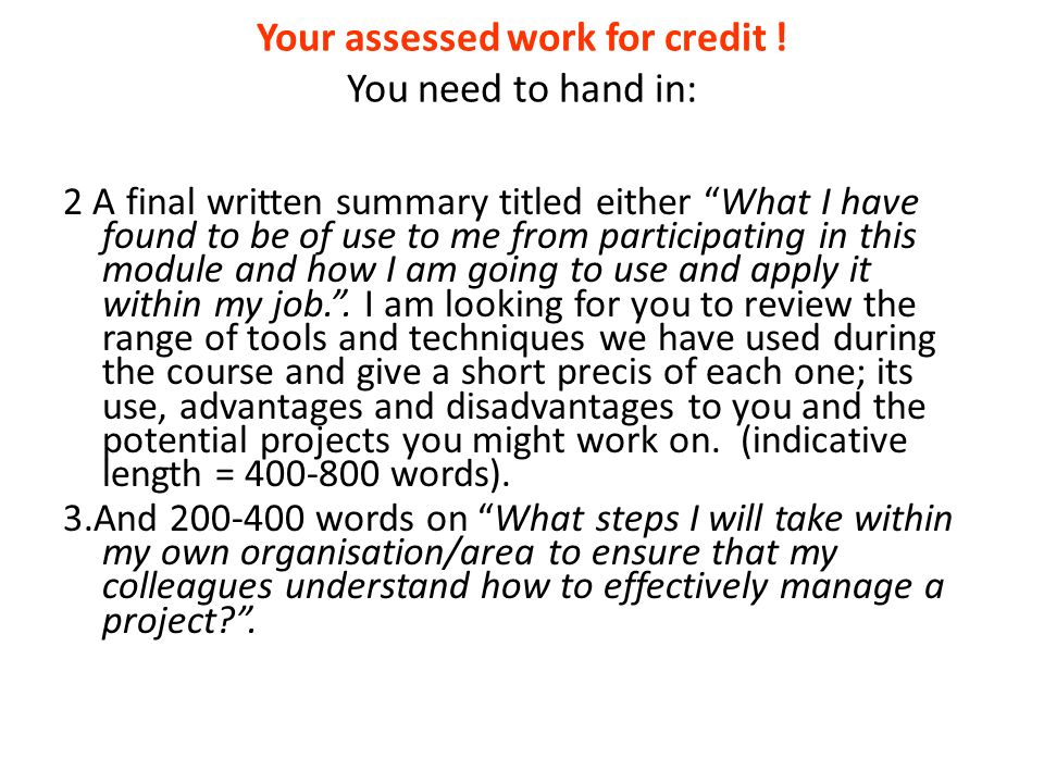 Your assessed work for credit .