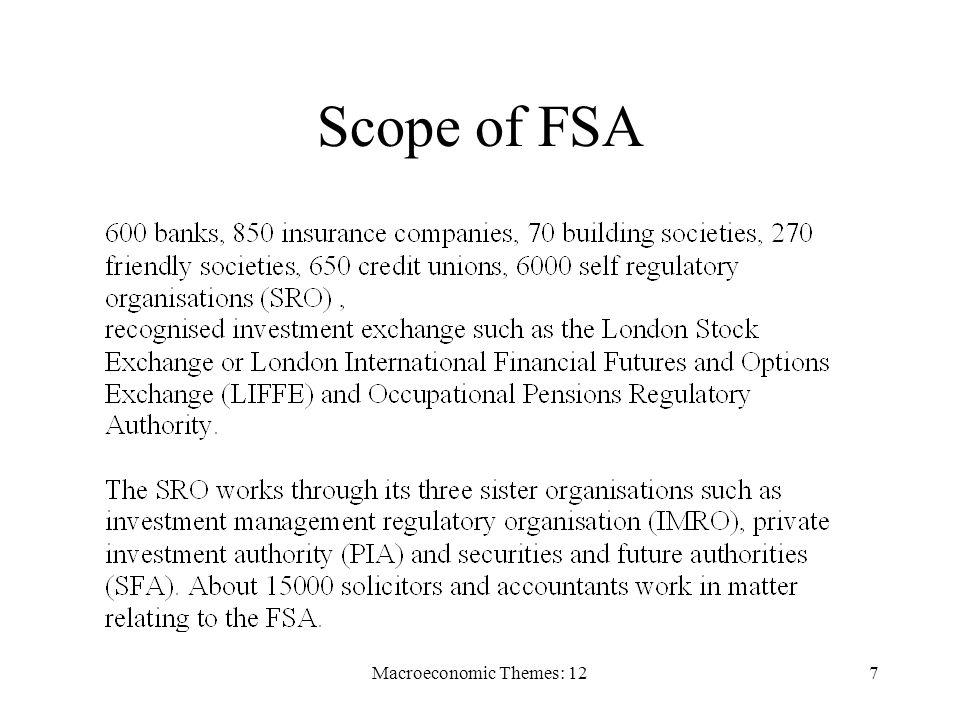 Macroeconomic Themes: 127 Scope of FSA