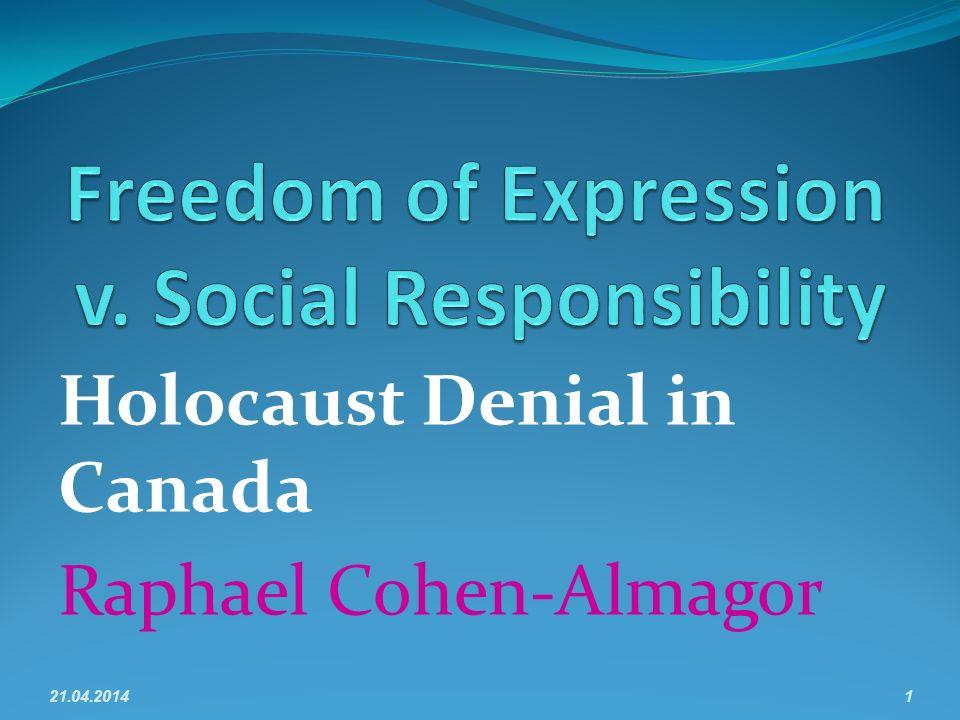 Holocaust Denial in Canada Raphael Cohen-Almagor 21.04.20141