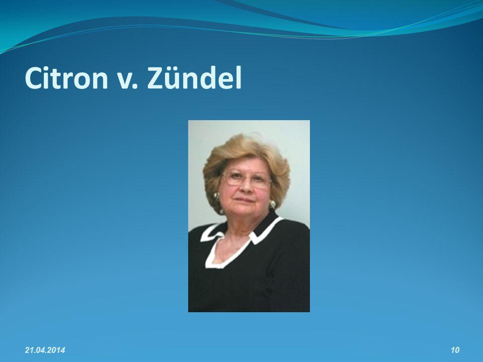 Citron v. Zündel 21.04.201410