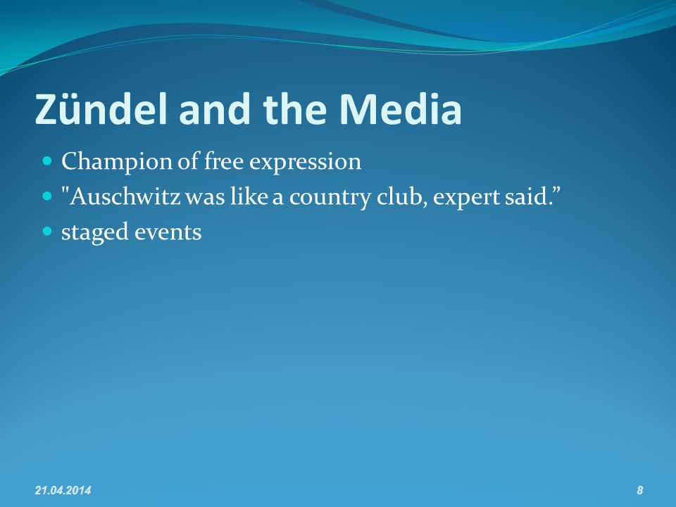 Zündel and the Media Champion of free expression