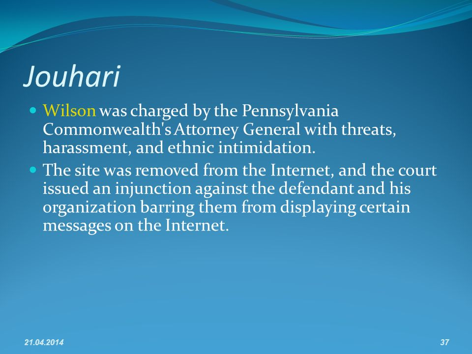 Jouhari Wilson was charged by the Pennsylvania Commonwealth s Attorney General with threats, harassment, and ethnic intimidation.