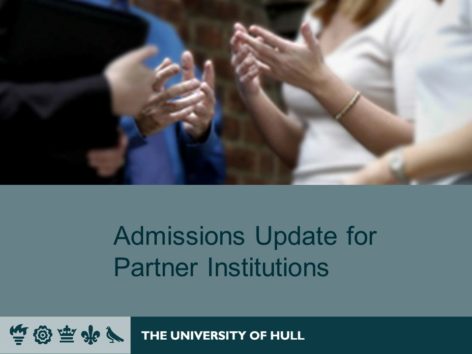 Admissions Update for Partner Institutions