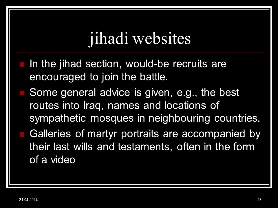 jihadi websites In the jihad section, would-be recruits are encouraged to join the battle.